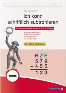 Katrin Langhans: Ich kann schriftlich subtrahieren. Schülerarbeitsheft für die 3. und 4. Klasse, Buch
