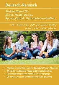 Nazrabi Noor: Studienführer für Kunst, Musik, Design, Sprach-, Sozial- und Kulturwissenschaften Deutsch-Persisch, Buch