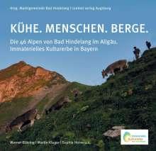 Martin Kluger: Kühe. Menschen. Berge., Buch