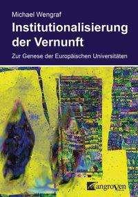 Michael Wengraf: Institutionalisierung der Vernunft, Buch