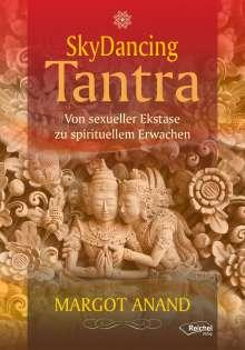Margot Anand: Skydancing Tantra, Buch