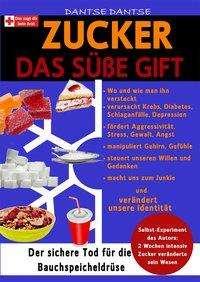 Dantse Dantse: Zucker Das süße Gift, Buch