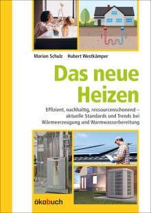 Marion Schulz: Das neue Heizen, Buch