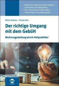 Stefan Mair: Der richtige Umgang mit dem GebüH, Buch