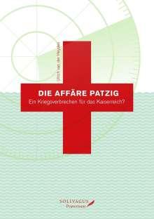 Ulrich van der Heyden: Die Affäre Patzig., Buch