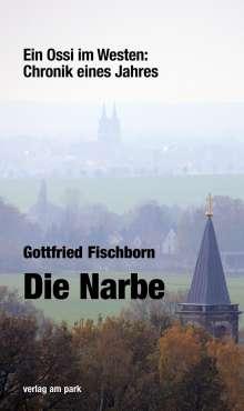 Gottfried Fischborn: Die Narbe, Buch