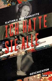 Katinka Buddenkotte: Ich hatte sie alle, Buch
