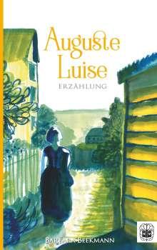 Barbara Beekmann: Auguste Luise, Buch