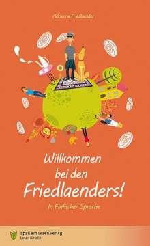 Adrienne Friedlaender: Willkommen bei den Friedlaenders!, Buch