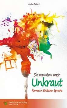 Marion Döbert: Sie nannten mich Unkraut, Buch