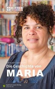 Johan Van Caeneghem: Die Geschichte von Maria, Buch