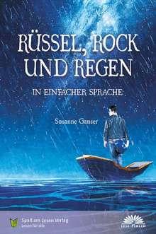 Susanne Ganser: Rüssel, Rock und Regen, Buch