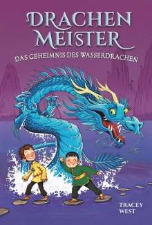 Tracey West: Drachenmeister Band 3 - Das Geheimnis des Wasserdrachen, Buch