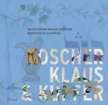 Koscher, Klaus & Kupfer, Buch