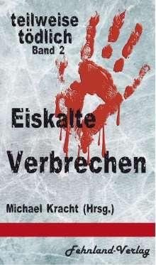 Katinka Weisenheimer: Eiskalte Verbrechen, Buch