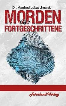 Manfred Lukaschewski: Morden für Fortgeschrittene, Buch