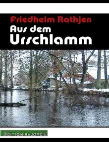 Friedhelm Rathjen: Aus dem Urschlamm, Buch