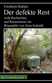 Friedhelm Rathjen: Der defekte Rest, Buch
