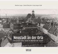 Manfred Lange: Neustadt an der Orla, Buch