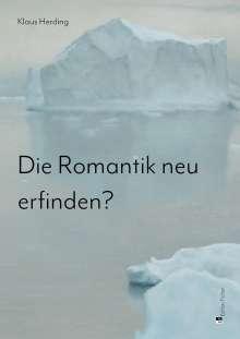 Klaus Herding: Die Romantik neu erfinden?, Buch
