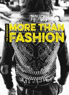 Tim Hackemack: More than fashion, Buch