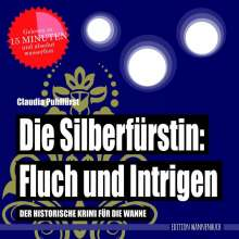Claudia Puhlfürst: Die Silberfürstin: Fluch und Intrigen, Buch