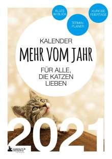 Vitus Marx: Terminkalender 2021: Mehr vom Jahr - für alle, die Katzen lieben, Buch