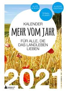 Vitus Marx: Terminkalender 2021: Mehr vom Jahr - für alle, die das Landleben lieben, Buch