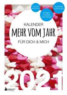 Vitus Marx: Terminkalender 2021: Mehr vom Jahr - für dich & mich (Sweethearts Edition), Buch