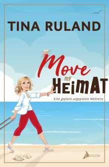 Tina Ruland: Move my Heimat, Buch