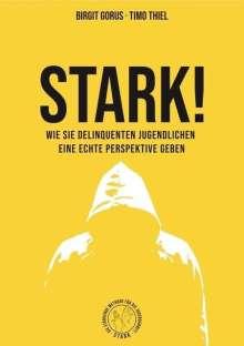 Birgit Gorus: Stark!, Buch