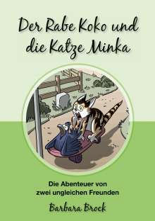 Barbara Brock: Der Rabe Koko und die Katze Minka, Buch