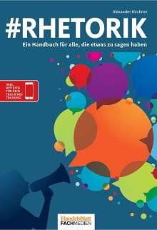 Alexander Kirchner: #Rhetorik, Buch