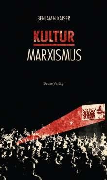 Benjamin Kaiser: Kulturmarxismus, Buch