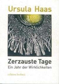 Ursula Haas: Zerzauste Tage, Buch