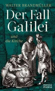 Walter Brandmüller: Der Fall Galilei und die Kirche, Buch
