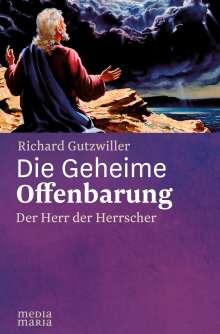 Richard Gutzwiller: Die Geheime Offenbarung, Buch