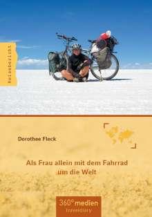 Dorothee Fleck: Als Frau allein mit dem Fahrrad um die Welt, Buch