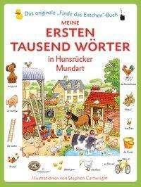 Heather Amery: Die ersten tausend Wörter in Hunsrücker Mundart, Buch