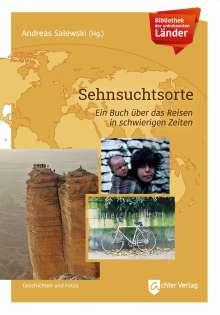 Bibliothek der unbekannten Länder: Sehnsuchtsorte, Buch