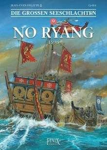 Jean-Yves Delitte: Die Großen Seeschlachten / No-Ryang 1598, Buch