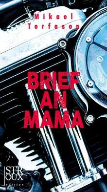 Mikael Torfason: Brief an Mama, Buch