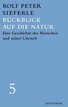 Rolf Peter Sieferle: Rückblick auf die Natur, Buch