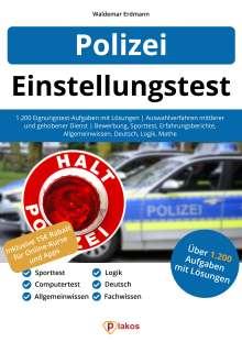 Waldemar Erdmann: Einstellungstest Polizei, Buch