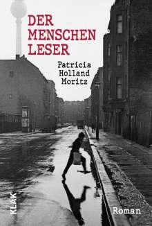 Patricia Holland Moritz: Der Menschenleser, Buch