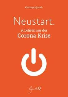 Christoph Quarch: Neustart., Buch