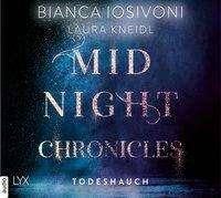 Bianca Iosivoni: Midnight Chronicles - Todeshauch, 2 Diverse