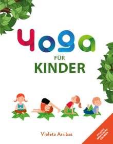 Arribas Violeta: Yoga für Kinder, Buch