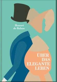 Honoré de Balzac: Über das elegante Leben, Buch