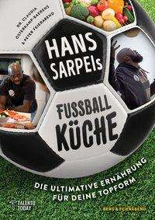 Claudia Osterkamp-Baerens: Hans Sarpei's Fußballküche, Buch